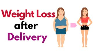How to Reduce Weight after Delivery | Post Pregnancy Weight Loss