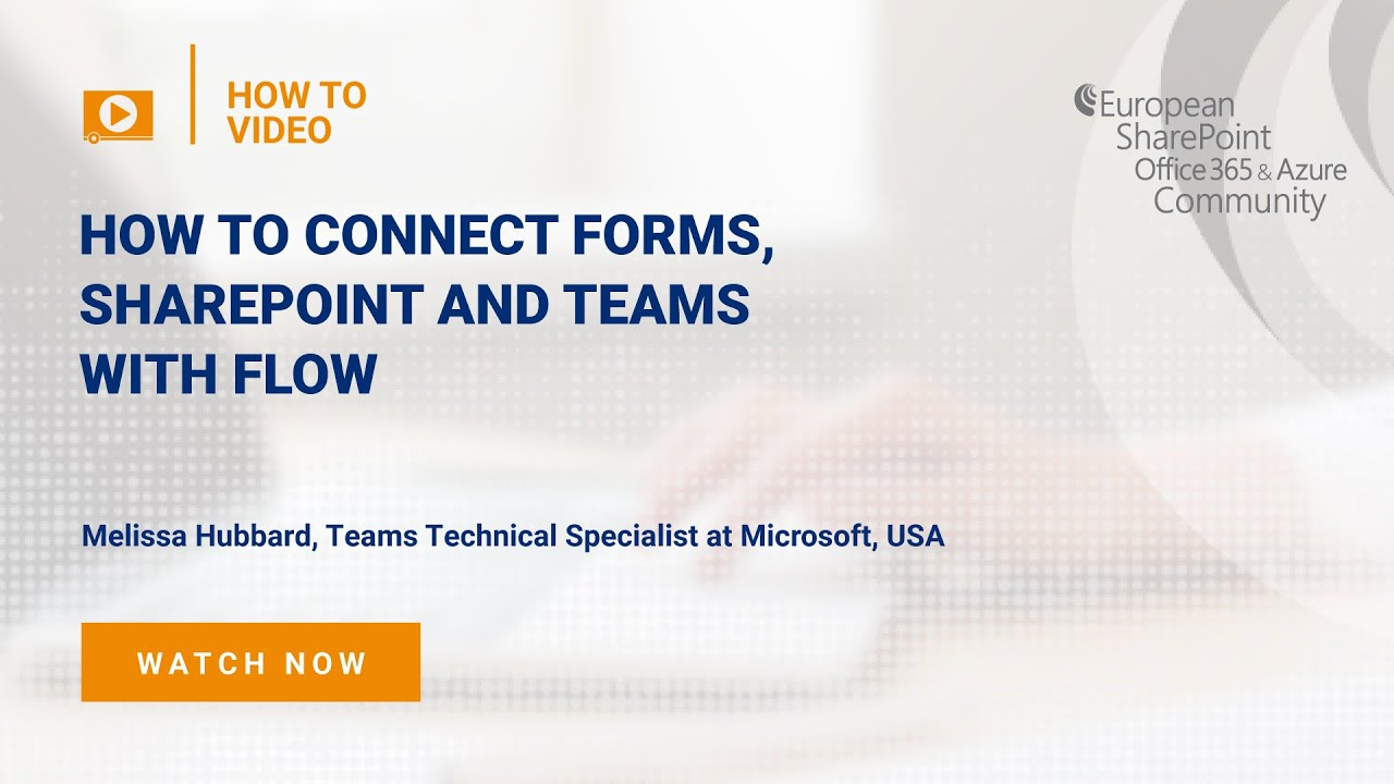 How To Connect Forms, SharePoint and Teams with Flow