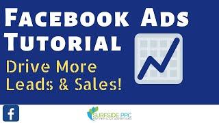 FacebookAdsTutorial2018-FacebookAdvertisingTutorialforBeginners