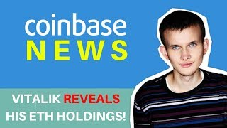 Vitalik Reveals His ETH Holdings! + First ERC-20 Token on Coinbase - Today