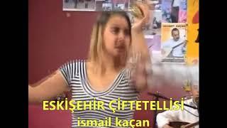 ESKİŞEHİR ÇİFTETELLİSİ Ismail Kaçan