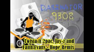 Twista Ft 2pac, Jay Z And Faith Evans   Hope Remix