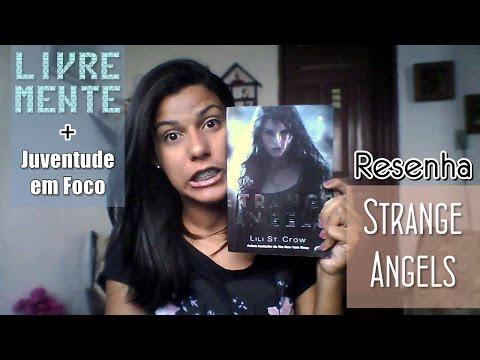 Resenha: Strange Angels - Lili St. Crow