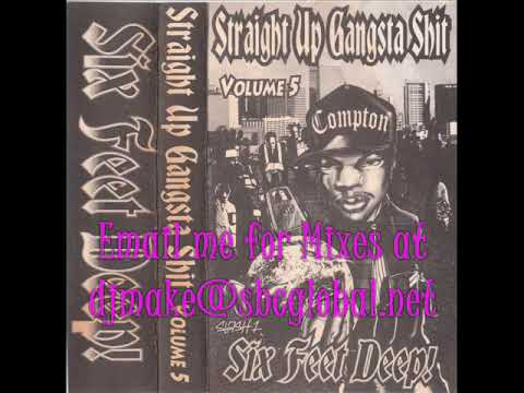 Straight Up Gangsta Shit Vol. 5 - Six Feet Deep - 90's Rap Hip Hop Mix Chicago Mixes