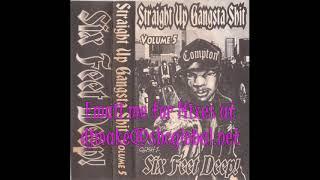 Straight Up Gangsta Shit Vol. 5 - Six Feet Deep - 90's Rap Hip Hop Mix Chicago Mixes