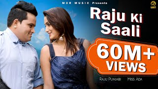 Raju-Ki-Saali--Raju-Punjabi--Miss-Ada--New-Haryanvi-D-J-Song-2019--Mor-Music Video,Mp3 Free Download