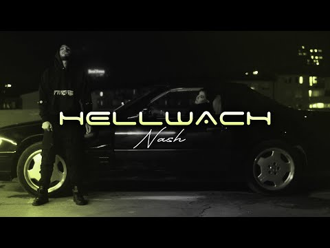 NASH - HELLWACH (prod. by Avo&Perino)