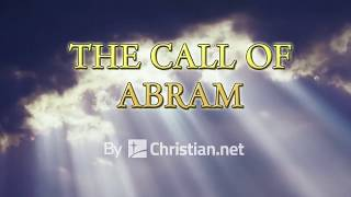 Genesis 12: The Call of Abram | Bible Story (2020)