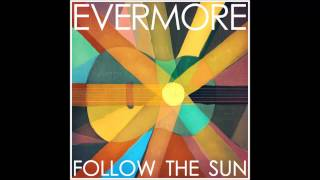 Evermore - More Than Anyone