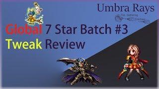 Global 7 Star Batch #3 Global Tweak Review