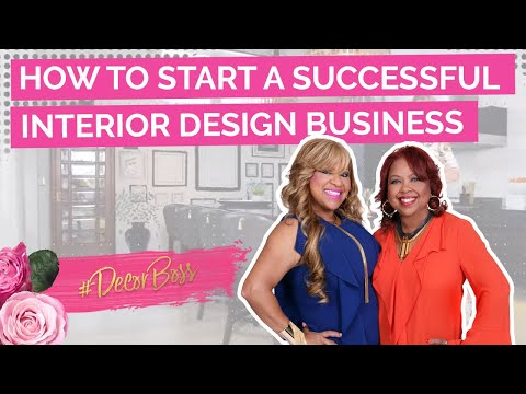 , title : 'How to Start a Successful Interior Design Business featuring The Sisters & Co