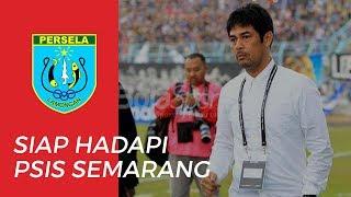 Pelatih Persela Lamongan, Nilmaizar Nyatakan Timnya Siap Melawan PSIS Semarang