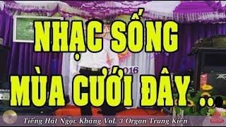 lien-khuc-nhac-song-ngoc-khang-vol-3