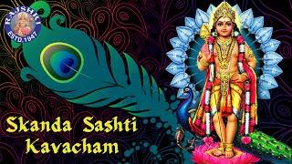 Skanda Sashti Kavacham Full Song With Lyrics  Murugan Devotional Songs