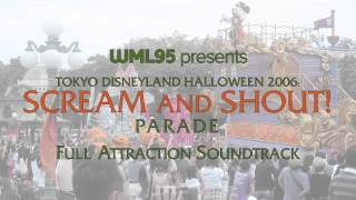 Tokyo Disneyland Halloween 2006: Scream and Shout Parade - Full Attraction Mix