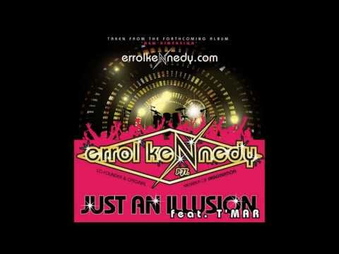 OUT NOW!! JUST AN ILLUSION feat. T'MAR - ERROL KENNEDY PJT.(Promo) IMAGINATION OFFICIAL ANNIVERSARY