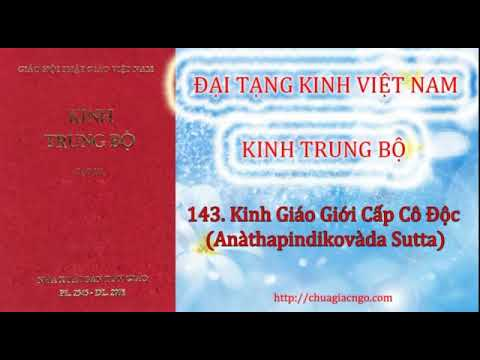 Kinh Trung Bộ - 143. Kinh Giáo giới Cấp Cô Độc