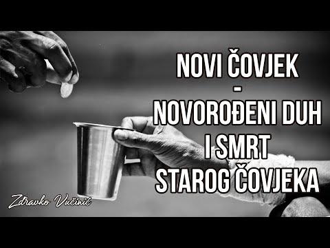 Zdravko Vučinić: Novi čovjek – novorođeni duh i smrt starog čovjeka