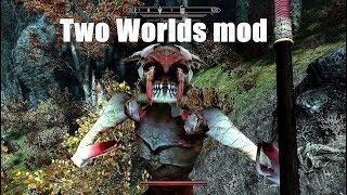 Skyrim Mod: Two Worlds 2