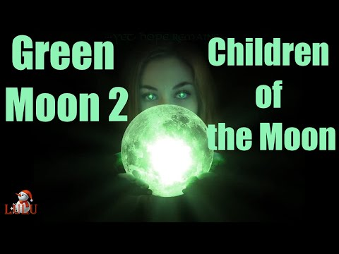 Green Moon 2: Children of the Moon - ГЛАВА 1