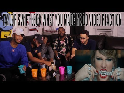 TAYLOR SWIFT LOOK WHAT YOU MADE ME DO MUSIC VIDEO REACTION