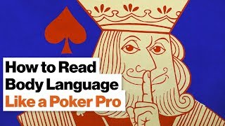 How to Tell If Someone's Bluffing: Body Language Lessons from a Poker Pro | Liv Boeree