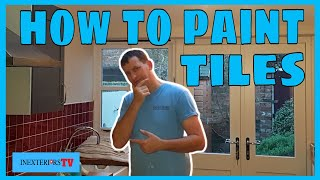 How To Paint Kitchen Tiles, How To Paint Tiles.