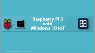 Part 10   Installing Windows 10 IoT On Raspberry Pi 3