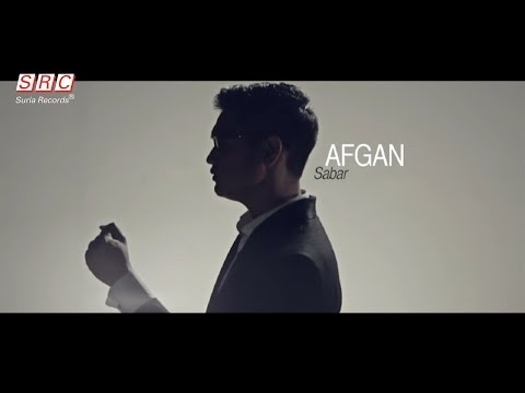 Afgan  - Sabar (Official Video - HD) - SuriaRecordsSRC