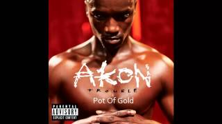 "AKON Trouble ""Pot Of Gold"""