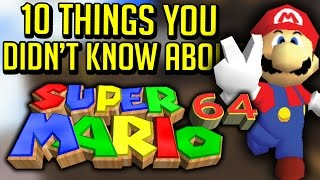 10 Things You Didn't Know About Super Mario 64