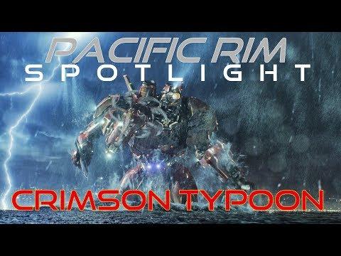 Pacific Rim Spotlight Crimson Typhoon