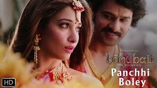Panchhi Bole | Romantic Song | Baahubali - The Beginning