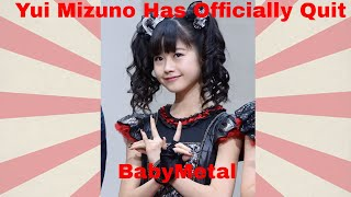 Yui Metal Has Officially Quit BabyMetal