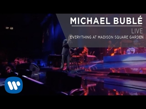 Michael Bublé - Everything At Madison Square Garden [Live]