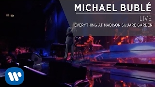 Gambar cover Michael Bublé - Everything at Madison Square Garden [Live]