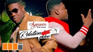 Ayesem   Relationplane Feat. Kurl Songx (Official Video)