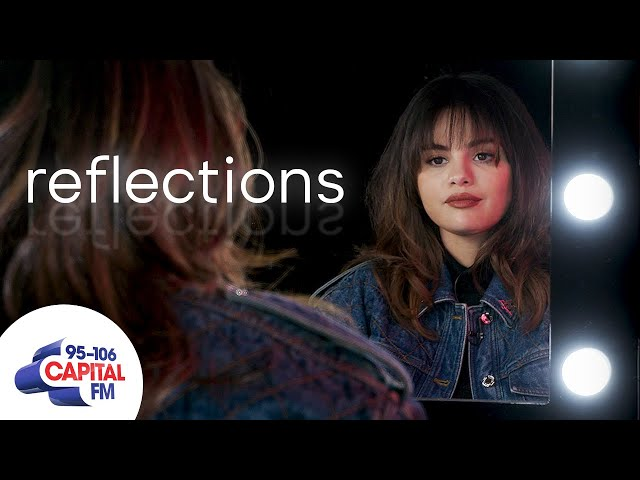 Selena Gomez Gets Deep About Being In Love | Reflections | Capital