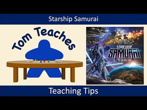 Tom Teaches Starship Samurai (Teaching Tips)