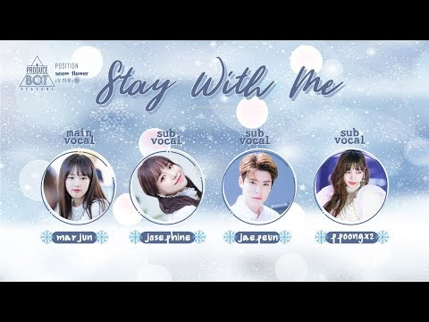 PRODUCE807 (Position) | Stay With Me (CHANYEOL,PUNCH) - Snow Flower (눈의꽃❄️)