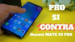 Pareri PRO si CONTRA - Huawei Mate 20 PRO