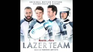 01. L.Z.T. (A Hero Like Me) – Lazer Team Soundtrack (Jeff Williams)