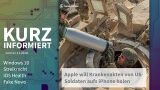 Windows 10, Streikrecht, iOS Health, Fake News | Kurz informiert vom 21.11.2018