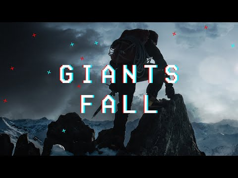 Giants Fall - Youtube Hero Video