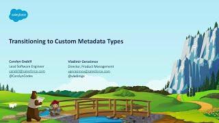 Transitioning to Custom Metadata Types
