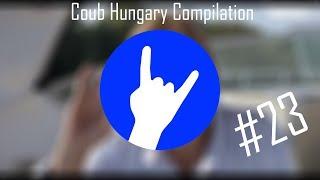 Magyar Coub Compilation #23