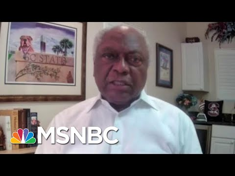 Rep. Clyburn: Trump Wants To Install Himself As First U.S. Strong Man | Morning Joe | MSNBC