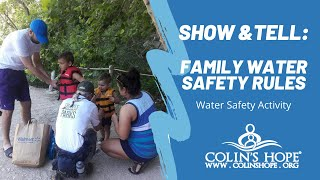 Show and Tell: Family Water Safety Rules