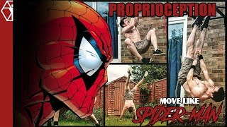 Proprioception Exercises - Move Like Spider-Man