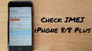 How to check for stolen/blacklisted iPhone 8/8 plus